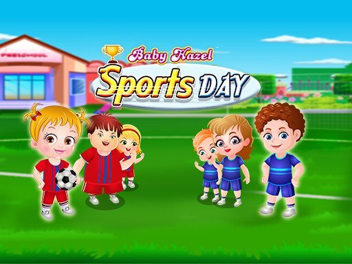 Baby Hazel Sports Day Online