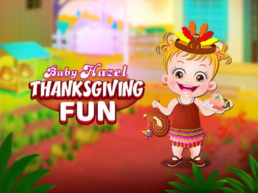 Baby Hazel ThanksGiving Fun Online